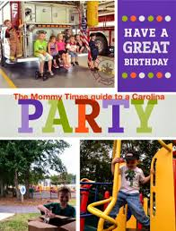 birthday party venues for kids plan a birthday party in the carolinas the times