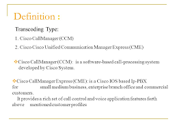 tania taami cisco callmanager ccm is a software based call