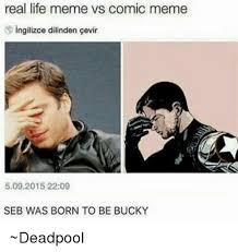 Real Life Memes - real life meme vs comic meme singilizce dilinden cevir 5092015