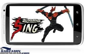 Blind Ninja بازی اندروید آواز نینجای کور Blind Ninja Sing Android