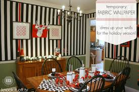 Wallpaper Designs For Dining Room Temporary Fabric Wallpaper Perfect For The Holidays East Coast