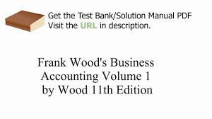 practice test bank for frank wood u0027s business accounting volume 1