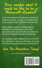 how to write on paper in minecraft diary of a minecraft zombie book 1 a scare of a dare volume 1 diary of a minecraft zombie book 1 a scare of a dare volume 1 zack zombie 9780986444135 amazon com books