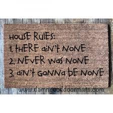 house rules funny rude doormat damn good doormats