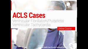 18 acls ventricular fibrillation u0026 pulseless ventricular