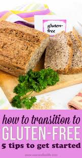 five tips to help you transition to gluten free overstuffed