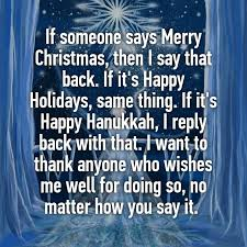 if someone says merry then i say that back if it s happy