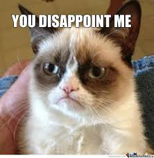 Disappoint Meme - you disappoint me by im kaya meme center