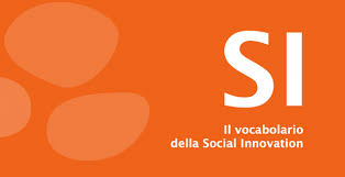 si e social orange social innovation ecco come è nato il primo vocabolario a tema