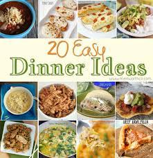 20 easy dinner ideas savory dishes pinterest dinner ideas