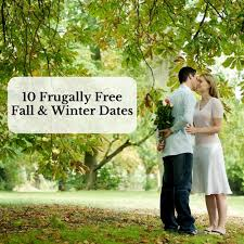 10 frugally free fall winter dates saving and simplicity
