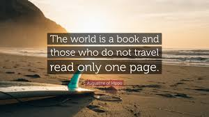 Book Travel images Saint augustine quote the world is a book and those who do not jpg