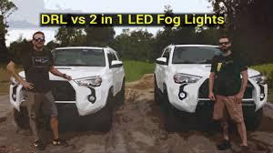 4runner fog light bulb toyota 4runner drl vs 2 in 1 led fog lights clay john youtube
