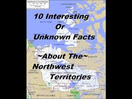10 interesting and unknown facts about the northwest territories