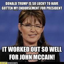 Sarah Palin Memes - funniest sarah palin donald trump memes