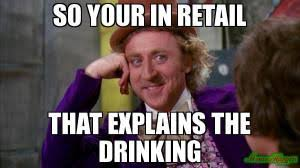 Working In Retail Memes - the best and worst things about working in retail