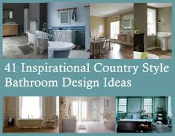 country style bathroom designs country style bathrooms glamorous bathroom furniture design ideas