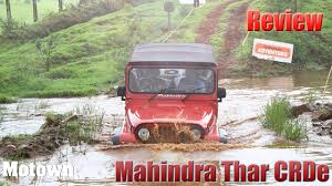 mahindra thar crde 4x4 ac modified 2015 mahindra thar crde first drive road u0026 offroad test review