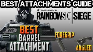 top siege auto rainbow six siege best attachments guide side by side recoil
