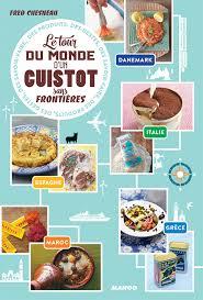 livre de cuisine du monde livre le tour du monde d un cuistot sans frontière collection