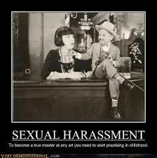 Sexual Harrassment Meme - sexual harassment very demotivational demotivational posters