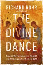 the divine dance the trinity and your transformation richard