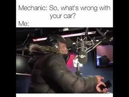 Mechanic Meme - mans not hot mechanic meme youtube