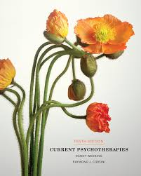 current psychotherapies 10th edition 9781285083711 cengage
