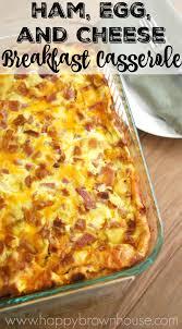 egg strata casserole ham egg and cheese breakfast casserole recipe holiday ham