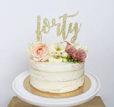 40 cake topper forty glitter cake topper forty 40 40 and fabulous custom age