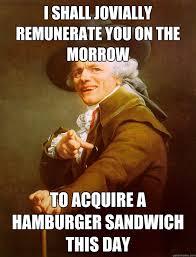 Hamburger Memes - joseph ducreux memes quickmeme