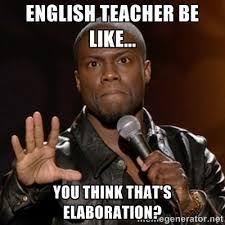 Memes About English Class - english teacher meme google search english ideas pinterest