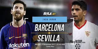 Bola Net Prediksi Barcelona Vs Sevilla 5 November 2017 Bola Net