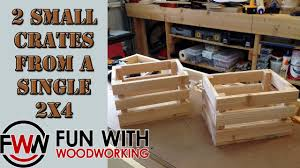 Small 2 by How To Build 2 Small Crates Out Of A Single 2x4 Youtube