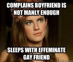 Gay Friend Meme - my ex does gay porn the american vent medium