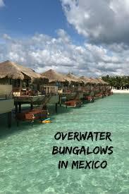 overwater bungalows in mexico at el dorado maroma u0027s palafitos