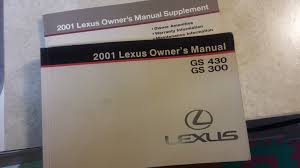 ca 2001 gs300 gs430 owner u0027s manual with supplement clublexus