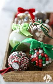 ornament gift gifting with clear glass ornaments