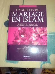 mariage en islam les secrets du mariage en islam droits et devoirs questions