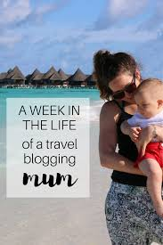Bill Likes To Travel Be - a week in the life of a travel blogging mum the travel hack