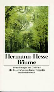 quote by herman hesse for me trees always been the most