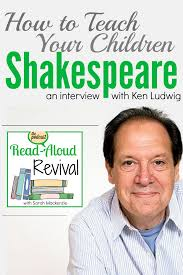 quotes about reading shakespeare shakespeare for kids an easy 5 step plan simply convivial