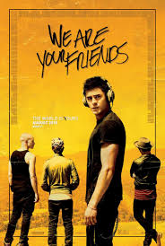 we are your friends is now playing get tickets and showtimes
