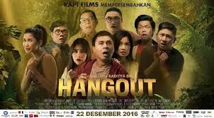 film layar lebar raditya dika film hangout raditya dika janjikan akhir yang tak terduga