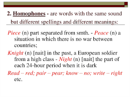 same words different meanings homonymy and homonyms sources of homonymy classifications of