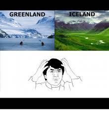 Iceland Meme - greenland iceland meme on me me
