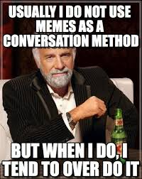 Memes For Conversation - usually i do not use memes as a conversation on memegen