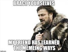 Brace Meme - funny memes brace yourself war is coming brace yourselves