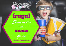 frugal or free local movies for summer break macaroni kid