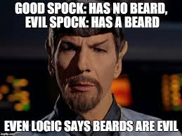 No Beard Meme - since i have a beard i must be evil imgflip